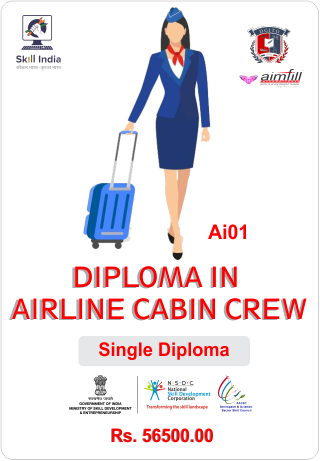 AI01 Diploma in AIRLINE CABIN CREW WITH NSDC GOVERNMENT OF INDIA CERTIFICATION
