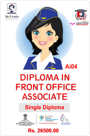 AI04 DIPLOMA FRONT OFFICE ASSOCIATE WITH NSDC GOVERNMENT OF INDIA CERTIFICATION