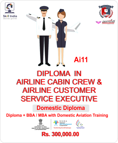 AI11 7* DOMESTIC AIR CABIN CREW + AIRLINE CUSTOMER CARE EXECUTIVE WITH NSDC GOVERNMENT OF INDIA CERTIFICATION