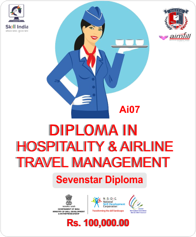 AI07 DIPLOMA IN HOSPITALITY & AIRLINE TRAVEL MANAGEMENT