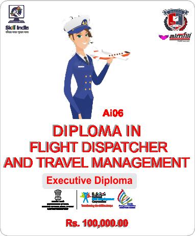 AI06 DIPLOMA IN FLIGHT DISPATCHER & TRAVEL MANAGEMENT