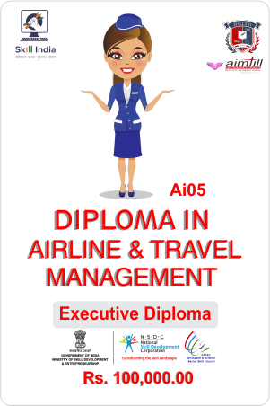 AI05 DIPLOMA IN AIRLINE & TRAVEL MANAGEMENT
