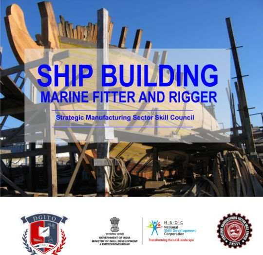 DGITO MARITIE Ship Building Marine Fitter and Rigger- NSDC
