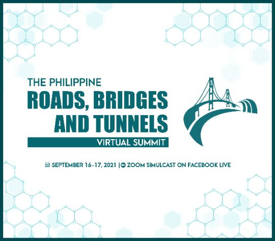 The PHILIPPINE ROADS, BRIDGES, AND TUNNELS VIRTUAL SUMMIT